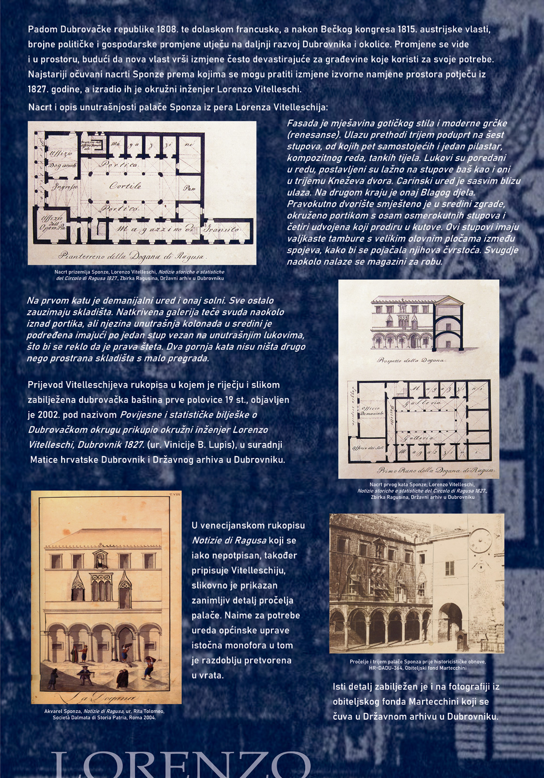 Panel koji prikazuje nacrte koje je napravio okružni inžinjer Antonio Vitelleschi 1827. godine
